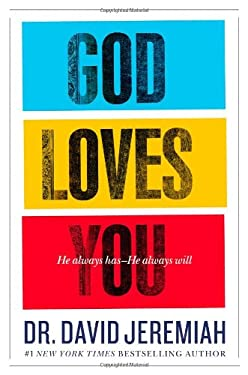 God Loves You: He Always Has--He Always Will 9780446565974