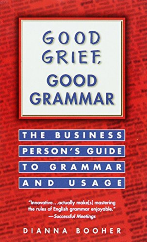 Good Grief, Good Grammar 9780449216811