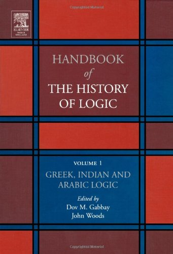 Greek, Indian and Arabic Logic 9780444504661