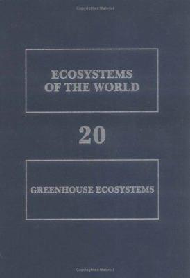 Greenhouse Ecosystems 9780444882677