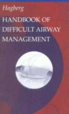 Handbook of Difficult Airway Management 9780443077883