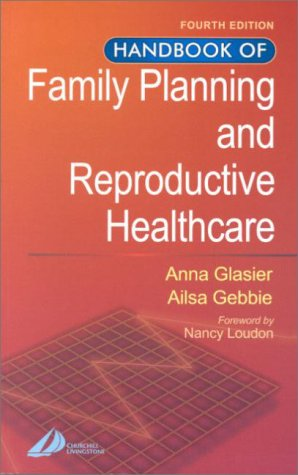 Handbook of Family Planning and Reproductive Healthcare 9780443064500