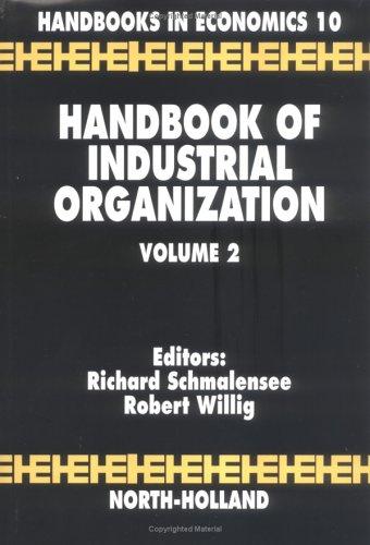 Handbook of Industrial Organization, Volume 2 9780444704351