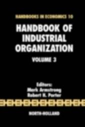 Handbook of Industrial Organization, Volume 3