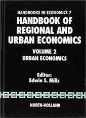 Handbook of Regional and Urban Economics: Volume 2: Urban Economics
