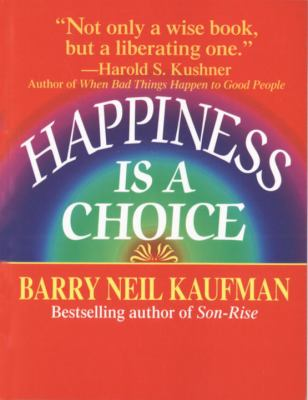 Happiness Is a Choice 9780449907993