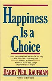 Happiness Is a Choice 1455373