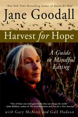 Harvest for Hope: A Guide to Mindful Eating 9780446698214
