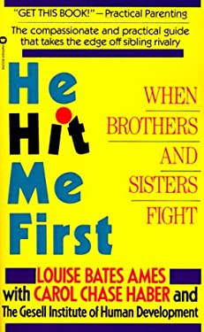 He Hit Me First: When Brothers and Sisters Fight 9780446390484