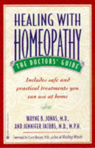 Healing with Homeopathy: The Doctors' Guide 9780446673426