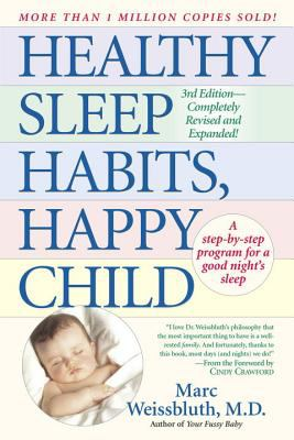 Healthy Sleep Habits, Happy Child 9780449004029