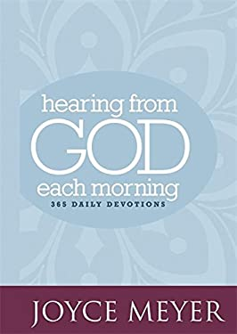 Hearing from God Each Morning: 365 Daily Devotions 9780446557856