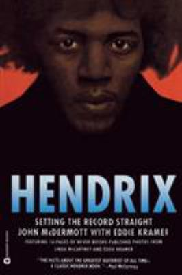 Hendrix : Setting the Record Straight
