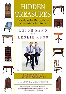Hidden Treasures: Searching for Masterpieces of American Furniture 9780446678162