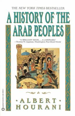 History of the Arab Peoples 9780446393928