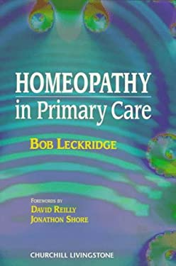 Homeopathy: In Primary Care 9780443055218