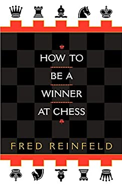 How to Be a Winner at Chess 9780449912065