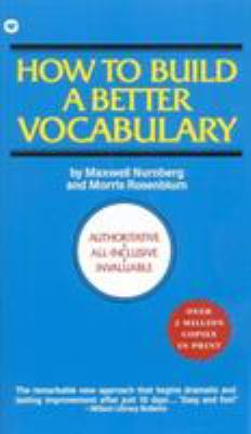 How to Build a Better Vocabulary 9780446315067