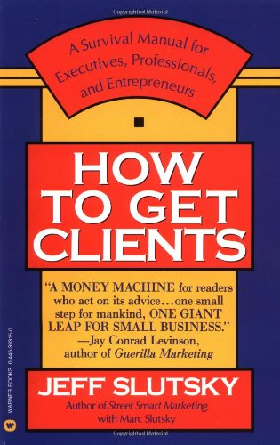 How to Get Clients 9780446393157
