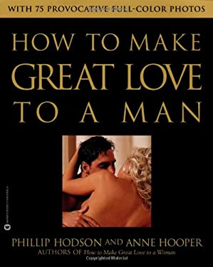 How to Make Great Love to a Man 9780446678353