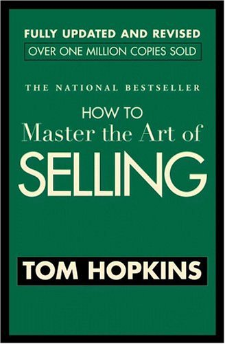 How to Master the Art of Selling 9780446692748