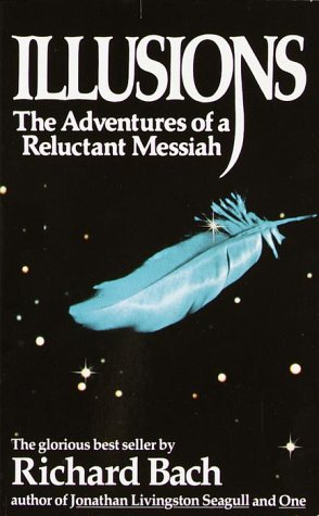 Illusions: The Adventures of a Reluctant Messiah 9780440204886
