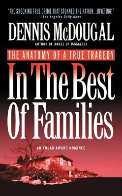 In the Best of Families: The Anatomy of a True Tragedy 9780446602358