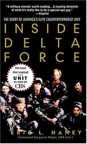Inside Delta Force: The Story of America's Elite Counterterrorist Unit 9780440237334