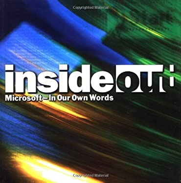 Inside Out: Microsoft in Our Own Words 9780446527392