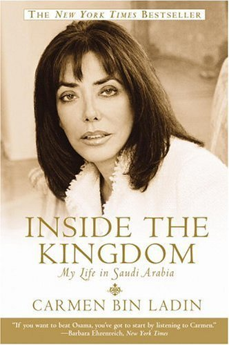 Inside the Kingdom: My Life in Saudi Arabia 9780446694889