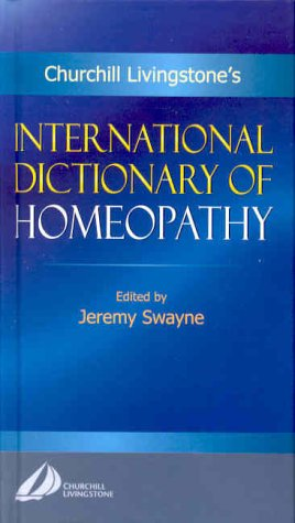 International Dictionary of Homeopathy 9780443060090