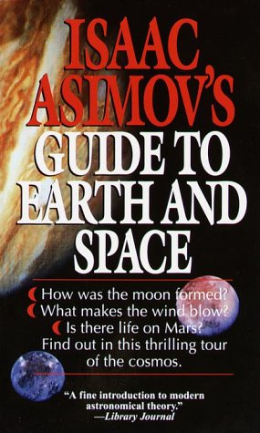 Isaac Asimov's Guide to Earth and Space 9780449220597