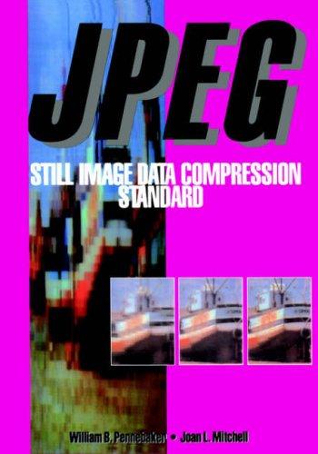 JPEG: Still Image Data Compression Standard