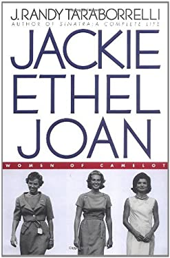 Jackie, Ethel, Joan: Women of Camelot 9780446524261