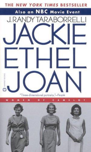 Jackie Ethel Joan: Women of Camelot 9780446609128