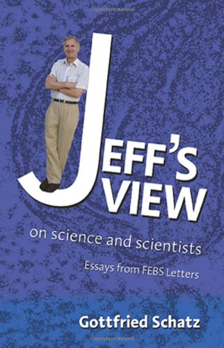 Jeff's View: On Science and Scientists 9780444521330