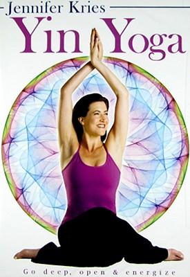 Jennifer Kries: Yin Yoga