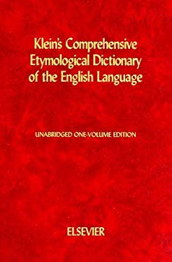 Klein's Comprehensive Etymological Dictionary of the English Language 9780444409300
