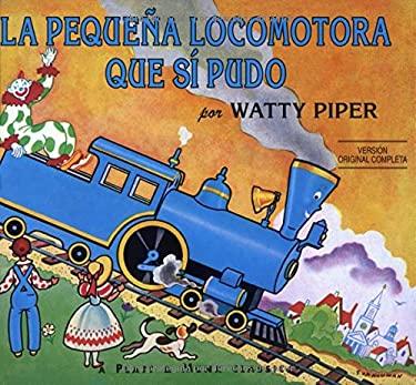 La Pequena Locomotora Que Si Pudo 9780448410968