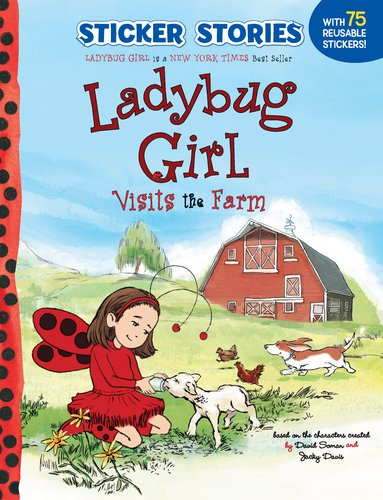 Ladybug Girl Visits the Farm