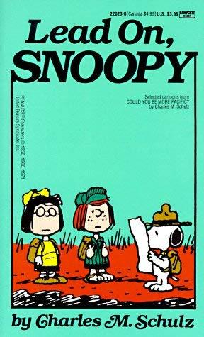 Lead On, Snoopy 9780449220238