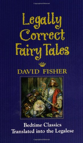 Legally Correct Fairy Tales 9780446520751