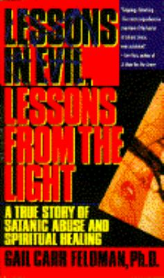 Lessons from Evil, Lessons from the Light 9780440217961