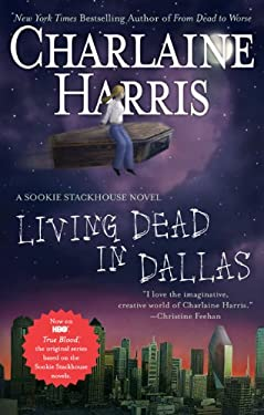 Living Dead in Dallas 9780441016730