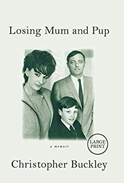 Losing Mum and Pup: A Memoir 9780446552394