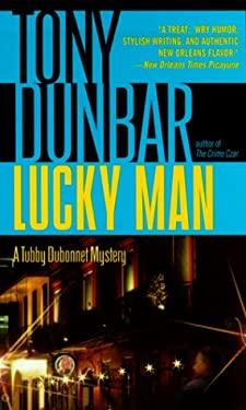 Lucky Man: A Tubby Dubonnet Mystery 9780440226628