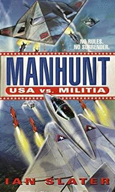 Manhunt: USA Vs. Militia: #2 9780449150467