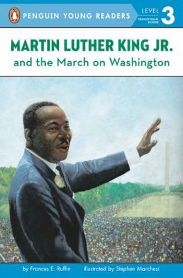 Martin Luther King, Jr. and the March on Washington 9780448424217