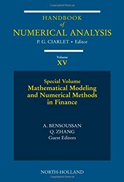 Mathematical Modeling and Numerical Methods in Finance: Special Volume 9780444518798