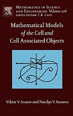 Mathematical Models of the Cell and Cell Associated Objects 9780444527141